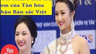 Gia đình 8 anh chị em của Tân hoa hậu Bản sắc Việt - [Tin mới 123]