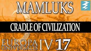 WHERE? NORTH, WEST OR EAST [17] - MAMLUKS - Cradle of Civilization EU4 Paradox Interactive