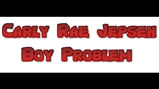 Boy Problem - Carly Rae Jepsen (Lyrics Video) by The Hastag