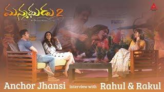 Rahul & Rakul share their Manmadhudu2 Diaries with Anchor Jhansi | Manmadhudu2 Interview