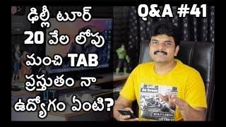 Tech Q&A # 41 Best TAB under 20k,Mobile charging problems etc
