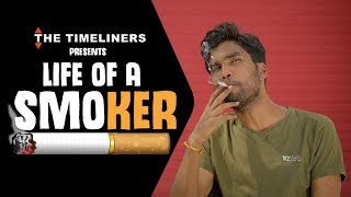Life Of A Smoker | The Timeliners