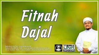 Ustaz Nazmi Karim: Fitnah Dajal !