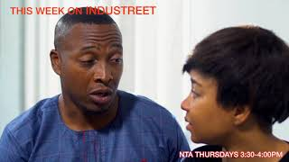 INDUSTREET - Showing today on NTA NETWORK(ch 251 on DSTV), 3.30pm