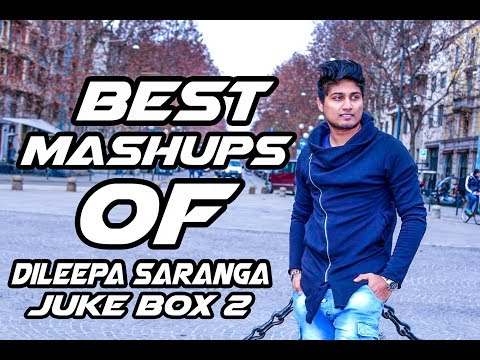Best Mashups of Dileepa Saranga | Jukebox 2