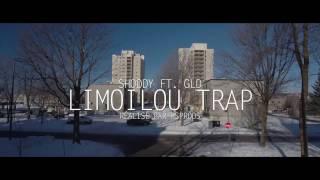 Shoddy - Limoilou Trap Ft.  GLD [Clip Officiel]