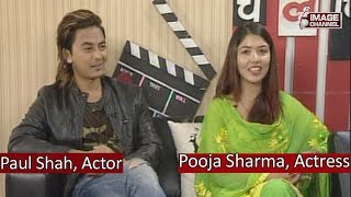 Chalchitra - Interview with Paul Shah & Pooja Sharma - 2074 - 4 - 1