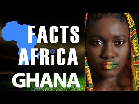 Amazing Facts About Ghana - Facts Africa e2