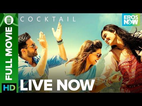 Xxx Mp4 Cocktail Full Movie LIVE On Eros Now Saif Ali Khan Deepika Padukone Amp Diana Penty 3gp Sex