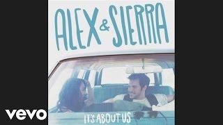 Alex & Sierra - Almost Home (Audio)