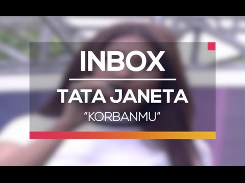 Tata Janeta - Korbanmu (Live on Inbox)