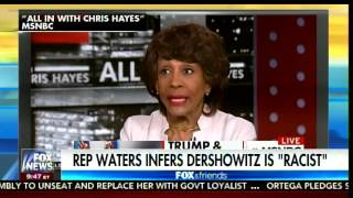 Dershowitz UNLOADS on Maxine Waters: She Doesn't Know What She's Talking About