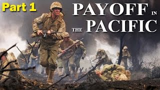 Payoff in the Pacific | PART 1 | World War 2 Documentary | 1941-1943