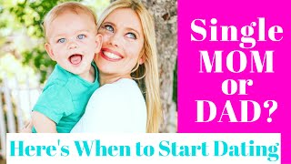 Single Mom Dating? DON'T Date Until You Do These 5 Things