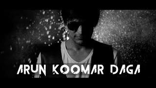 Arun Koomar Daga Live | Showreel 2017