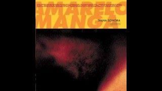Trilha Sonora Amarelo Manga - ( Full Álbum )