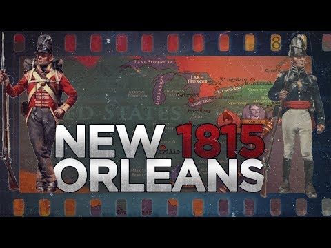 Battle of New Orleans 1815 War of 1812 DOCUMENTARY