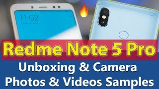 Redmi Note 5 Pro Unboxing | Price | features & Camera Photos & Videos Sample