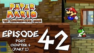 Let's Play Paper Mario: The Thousand-Year Door - Episode 42 - Side-questing