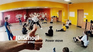 #JDISchool Школа брейк-данса в г. Саратове. Power move #JDISchoolsummer