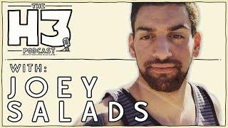 H3 Podcast #9 - Joey Salads