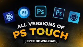 Ps Touch All Versions - Free Download For Android