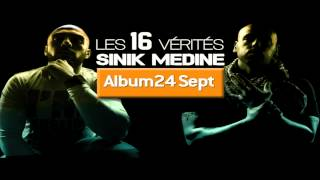Sinik Feat. Médine - Les 16 Vérités (Son)