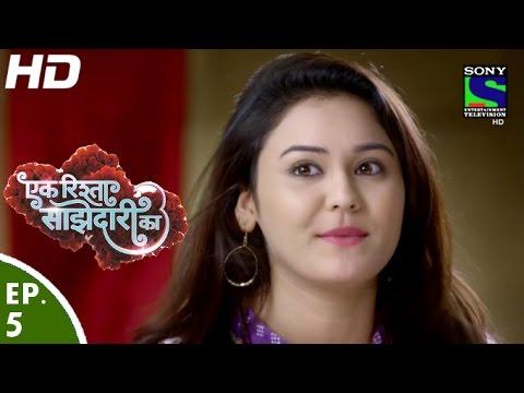 Ek Rishta Sajhedari ka - एक रिश्ता साझेदारी का - Episode 5 - 12th August, 2016