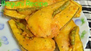 How to prepare Batter Fried Brinjal || BENGALI BEGUNI || Crispy Eggplant Fritters