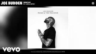 Joe Budden - Serious (Audio) ft. Joell Ortiz
