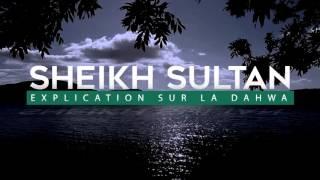 cheikh sultan explication sur la dahwa traduction cheikh wissam