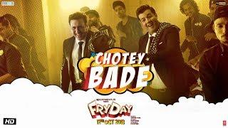 Chotey Bade Video | FRYDAY | Govinda | Varun Sharma | Mika Singh | Ankit Tiwari