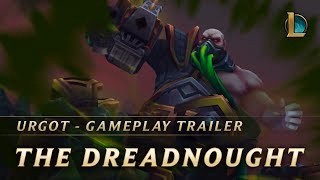 Urgot, The Dreadnought | Gameplay Trailer - League of Legends