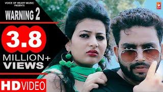 Warning 2 | New Haryanvi Songs Haryanavi 2017 | VK Punjabi, Taniya, MR Time Pass, Ajay Star