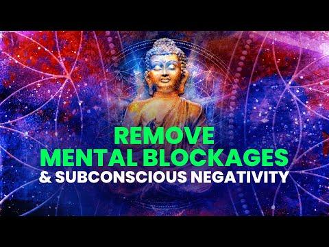 Remove Mental Blockages & Subconscious Negativity ☯ Dissolve Negative Patterns ☯ Binaural Beats