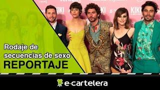 'Kiki, el amor se hace': Así se ruedan las escenas de sexo en el cine español