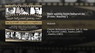 """Main aashiq hoon baharon ka (From ''Aashiq"""")"""