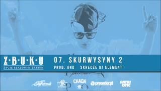 ZBUKU - Skurwysyny 2