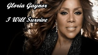 Gloria Gaynor- I Will Survive