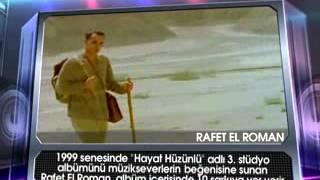 Rafet El Roman - [Hayat Hikayesi]