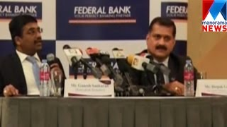 Federal bank going to open branch in Dubai  | Manorama News