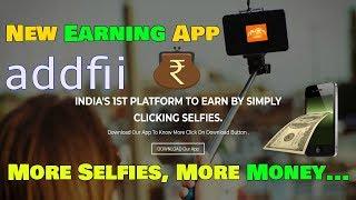 New earning app - Addfii Trailer   ADDFII - Chal Beta Selfie lele re   Launching Soon  