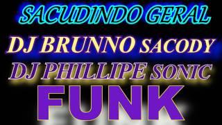 BANDA LUXURIA FUNK GORDINHO GOSTOSO FUNK DJS B RUNNO SACODY & PHILLIPE SONIC