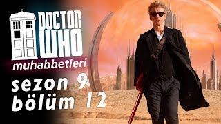 DOCTOR WHO İnceleme -  9. Sezon 12. Bölüm - Hell Bent