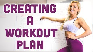 How To Create A WORKOUT PLAN