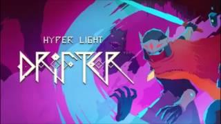 Hyper Light Drifter OST (HQ)