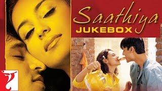 Saathiya  Audio Jukebox  Vivek Oberoi  Rani Mukerji  A R Rahman