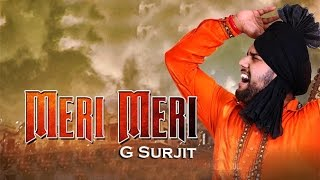Meri Meri | G Surjit | Swarn Productions | New Punjabi Songs 2017 | Latest Punjabi Songs 2017