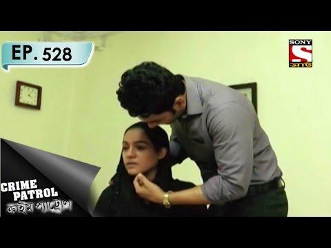 Xxx Mp4 Crime Patrol ক্রাইম প্যাট্রোল Bengali Ep 528 Complication 3gp Sex