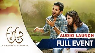 A Aa Audio Launch Full Event || Nithin || Samantha || Trivikram Srinivas || Mickey J Meyer